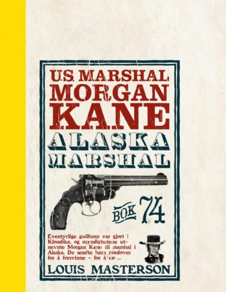 Forsiden på boken Alaska Marshal av Louis Masterson.
