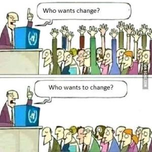 Who Wants to Change