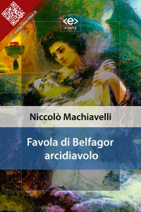 """Favola di Belfagor arcidiavolo"" di Niccolò Machiavelli"