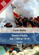 Storia d'Italia dal 1789 al 1814 di Carlo Botta