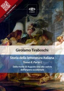 Storia della letteratura italiana. Tomo II – Parte I, di Girolamo Tiraboschi