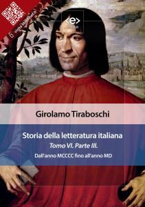 Storia della letteratura italiana. Tomo VI – Parte III, di Girolamo Tiraboschi