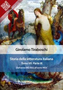 Storia della letteratura italiana. Tomo VII – Parte III, di Girolamo Tiraboschi