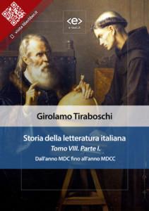 Storia della letteratura italiana. Tomo VIII – Parte I, di Girolamo Tiraboschi