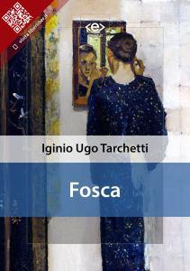 """""""Fosca"""" di Igino Ugo Tarchetti"""