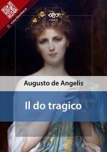 """""""Il do tragico"""" di Augusto De Angelis"""