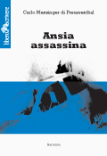 Ansia assassina - Carlo Menzinger - Edizioni Liberodiscrivere