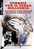 Ucronie per il terzo millennio - Allostoria dell'umanità da Adamo a Berlusconi - curata da Carlo Menzinger