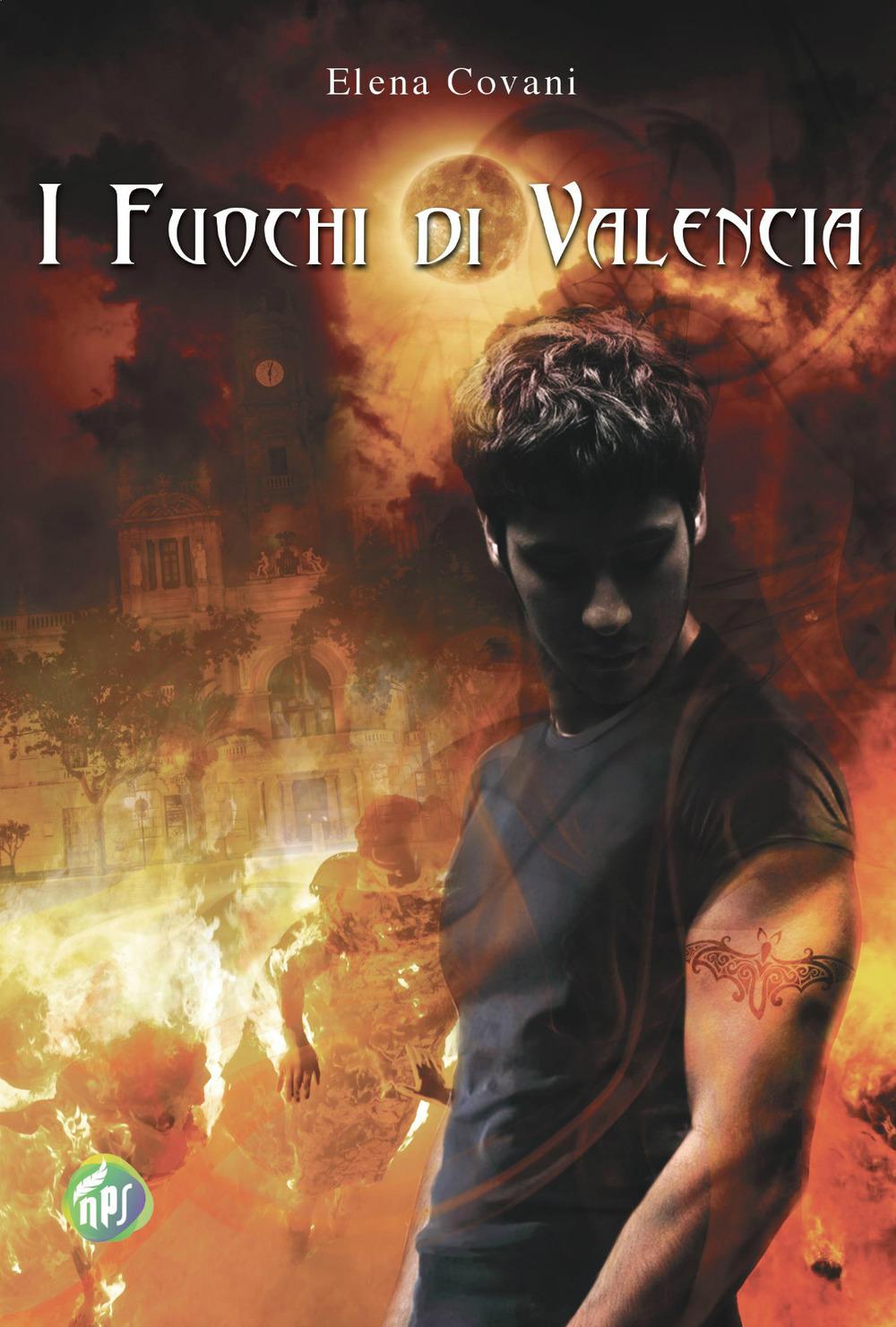 Risultati immagini per I fuochi di Valencia Autore: Elena Covani