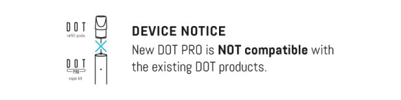 DOT PRO Device Notice