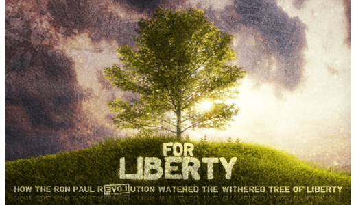 For Liberty - The Ron Paul Revolution Movie