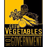 Grow Vegetables, Not Government