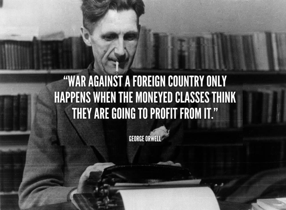 George Orwell on War