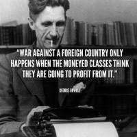George Orwell on War