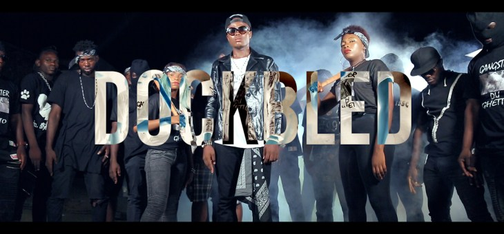 DOCKBLED – « GANGSTER DU GHETTO »