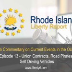 RILR EP13: Union Contracts, Road Pirates, and Self Driving Vehicles.