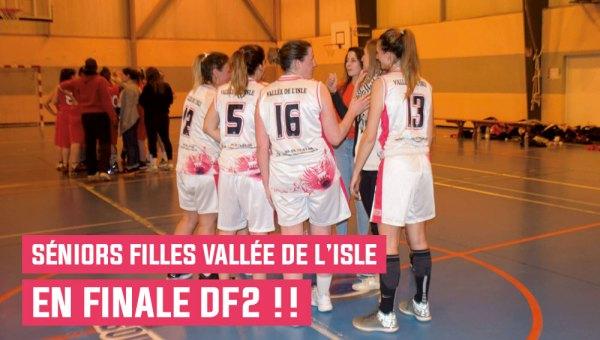 séniors filles vallée de l'isle libourne en finale