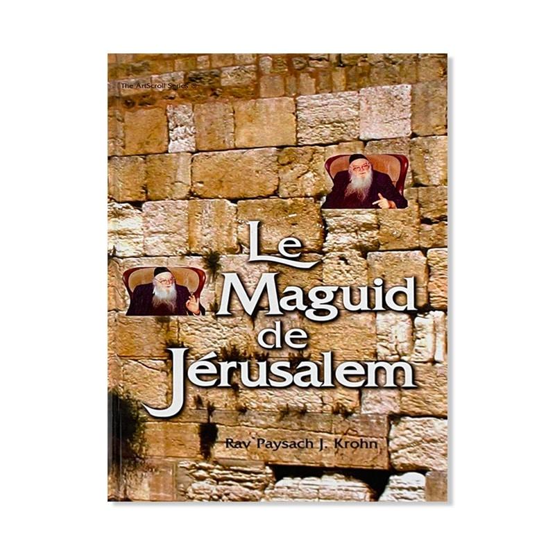 Le Maguid de Jérusalem