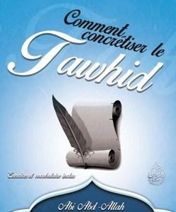 comment concrétiser le tawhid part 2