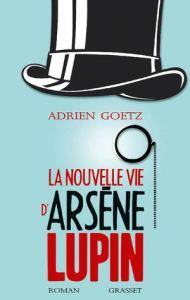 la nouvelle d'Arsène Lupin, Adrien Goetz