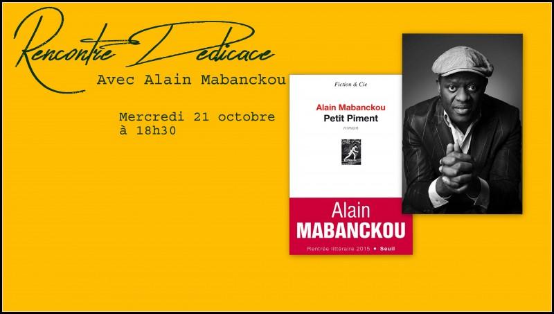 Rencontre Dédicace Alain Mabanckou