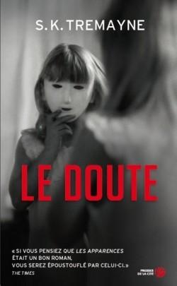 le doute, s.k. tremayne, presses de la cité