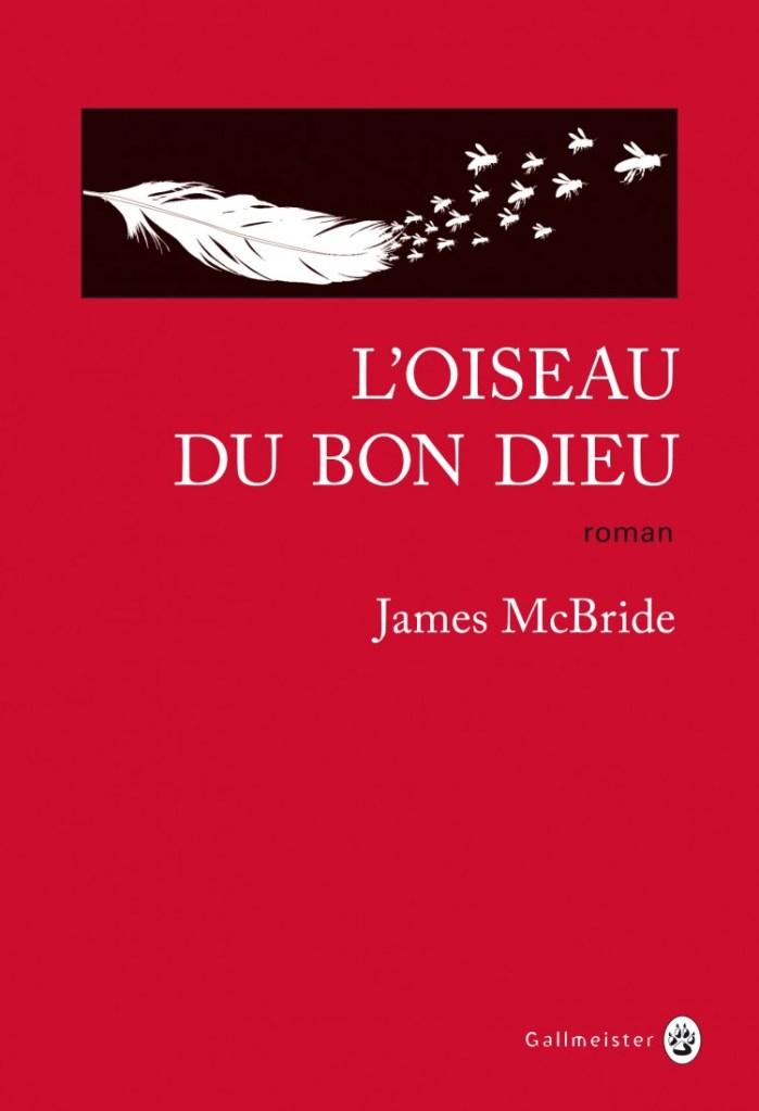 L'oiseau du Bon Dieu, James McBride