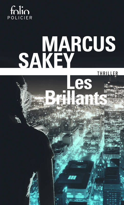 les brillants, marcus sakey