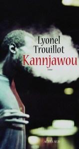 trouillot kannjawou actes sud 2016