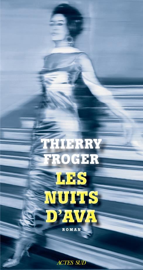 Les nuits d'ava Thierry Froger Librairie Maruani