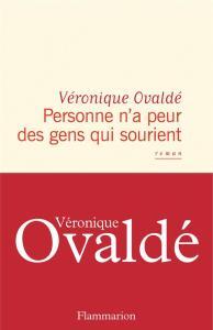 Personne n'a peur des gens qui sourient véronique ovaldé flammarion librairie maruani