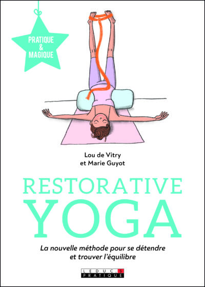 Rencontre Restorative Yoga
