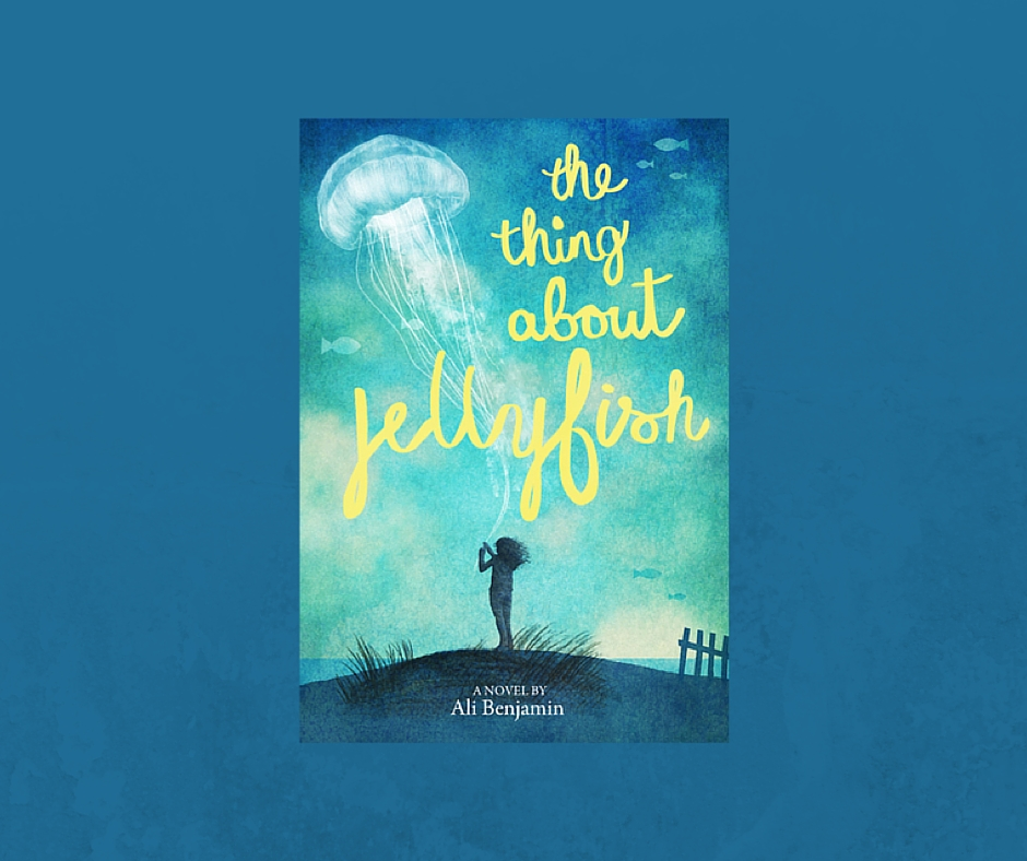 Childrens Fiction The Thing About Jellyfish Librarian