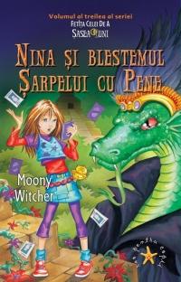 Nina si blestemul sarpelui cu pene (volumul al treilea al seriei Fetita celei de a Sasea Luni)