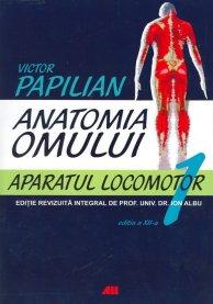 ANATOMIA OMULUI, VOL. 1 APARATUL LOCOMOTOR