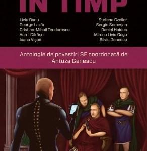 Calatorii in timp. Antologie de povestiri SF