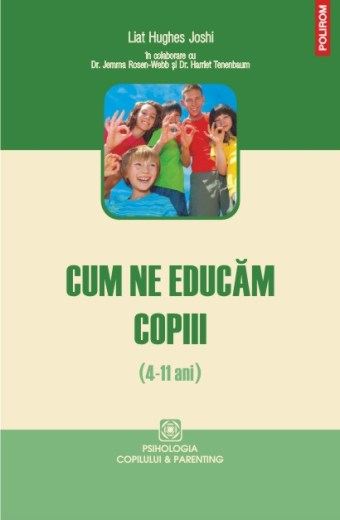 Cum ne educam copiii (4-11 ani)