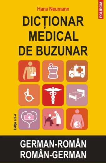 Dicționar medical de buzunar german-român/român-german (ediția a II-a)