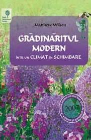 GRADINARITUL MODERN INTR-UN CLIMAT IN SCHIMBARE