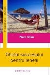 Ghidul succesului pentru lenesi