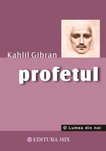 Profetul Kahlil Gibran