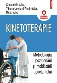 Kinetoterapie Metodologia pozitionarii si mobilizarii pacientului