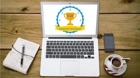 Go Beyond the Basics with the New Advanced Techniques in the CLE Course!