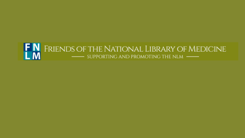 Friends of the National Library of Medicine