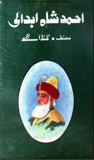Ahmad Shah Abdali By Ganda Singh Pdf