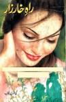 Rah e Kharzar Novel by Mohiuddin Nawab Pdf