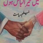 Main Tera Libas Hoon Novel by Neelam Riasat Pdf