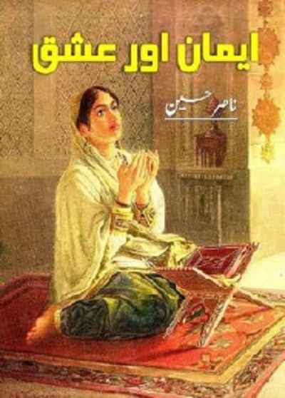 Emaan Aur Ishq Novel By Nasir Hussain Pdf
