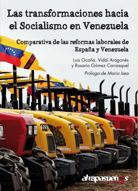 Resultado de imagen de las transformaciones hacia el socialismo en venezuela