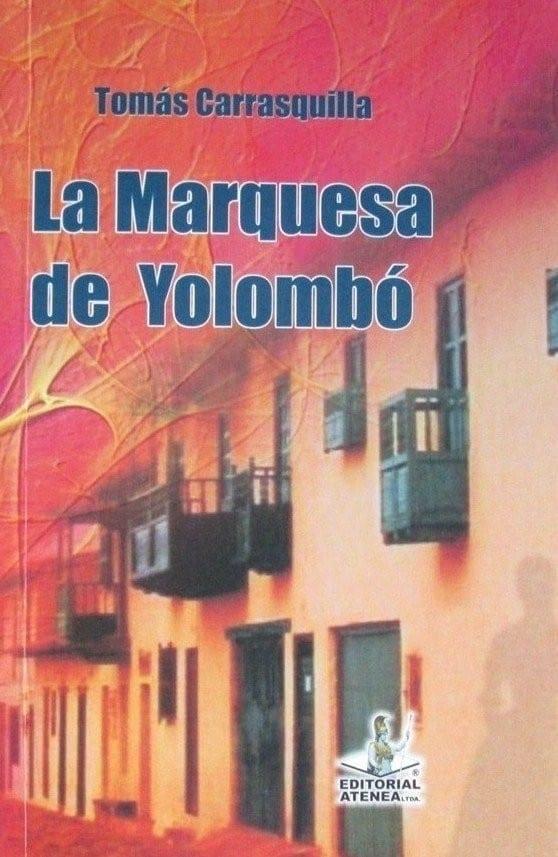 La Marquesa De Yolombó – Tomás Carrasquilla / Atenea – Libreria Pensar